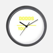 DODDS thing, you wouldn't understand! Wall Clock