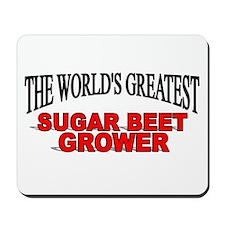 """The World's Greatest Sugar Beet Grower"" Mousepad"