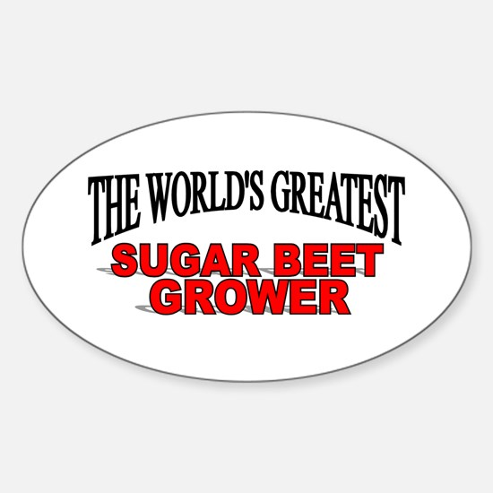 """The World's Greatest Sugar Beet Grower"" Decal"