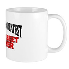 """The World's Greatest Sugar Beet Grower"" Mug"
