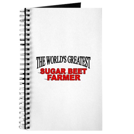 """The World's Greatest Sugar Beet Farmer"" Journal"
