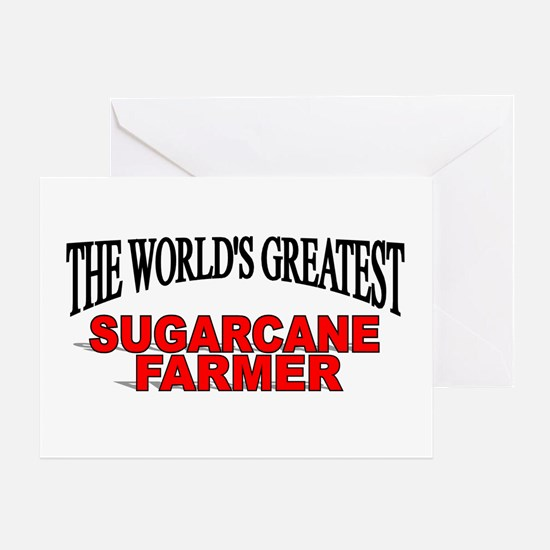 """The World's Greatest Sugarcane Farmer"" Greeting C"
