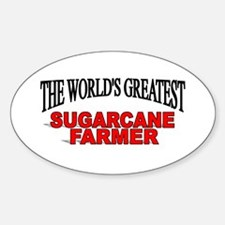 """The World's Greatest Sugarcane Farmer"" Decal"