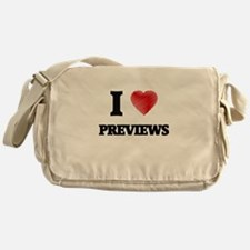 I Love Previews Messenger Bag