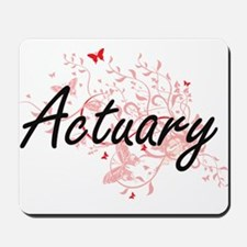 Actuary Artistic Job Design with Butterf Mousepad