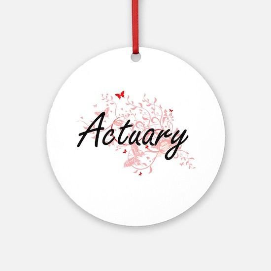 Actuary Artistic Job Design with Bu Round Ornament