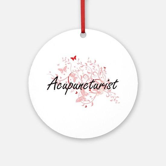 Acupuncturist Artistic Job Design w Round Ornament