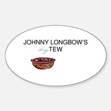 Johnny Longbow's Stew Oval Decal