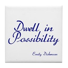 Dwell in Possibility Tile Coaster