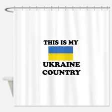This Is My Ukraine Country Shower Curtain