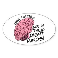 Only Lefties Right Minds Oval Decal