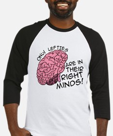 Only Lefties Right Minds Baseball Jersey