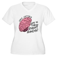 Only Lefties Right Minds T-Shirt
