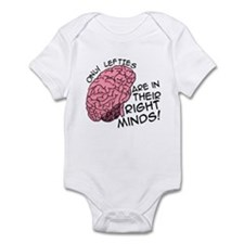 Only Lefties Right Minds Infant Bodysuit
