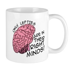 Only Lefties Right Minds Mug
