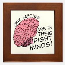 Only Lefties Right Minds Framed Tile