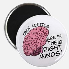 """Only Lefties Right Minds 2.25"""" Magnet (10 pack)"""