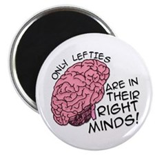 """Only Lefties Right Minds 2.25"""" Magnet (100 pack)"""