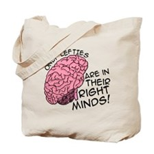 Only Lefties Right Minds Tote Bag