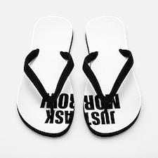 Just ask MORROW Flip Flops