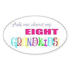 Eight Grandkids Oval Bumper Stickers