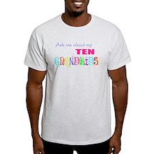 Ten Grandkids T-Shirt