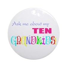 Ten Grandkids Ornament (Round)