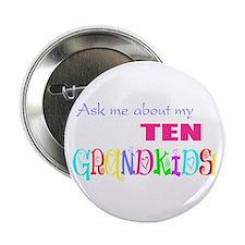 Ten Grandkids Button