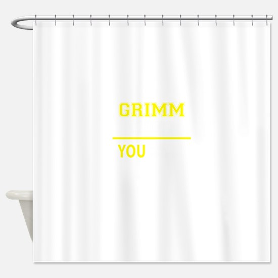 GRIMM thing, you wouldn't understan Shower Curtain