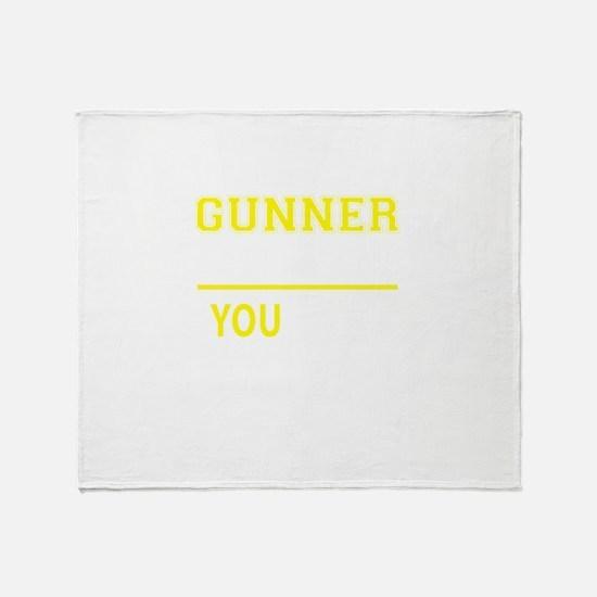 GUNNER thing, you wouldn't understan Throw Blanket