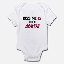 Kiss Me I'm a MAYOR Infant Bodysuit