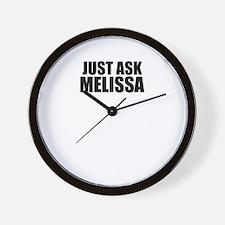Just ask MELISSA Wall Clock