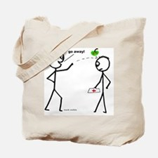 Cute Doctor away Tote Bag