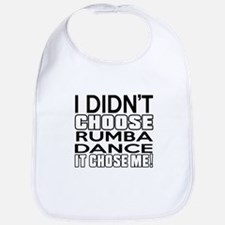 I Did Not Choose Rumba Dance Bib