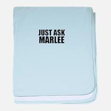 Just ask MARLEE baby blanket