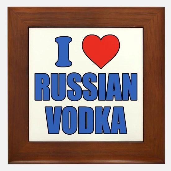 I Love Russian Vodka Framed Tile