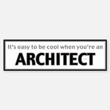 Architect Bumper Bumper Bumper Sticker