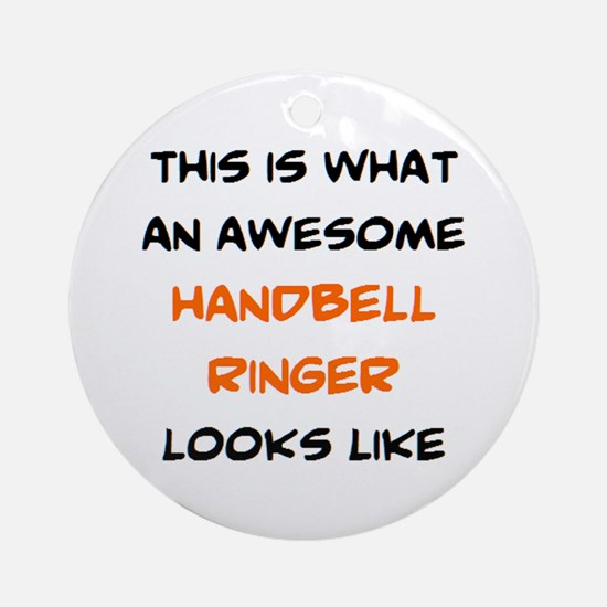 awesome handbell ringer Round Ornament