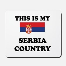 This Is My Serbia Country Mousepad