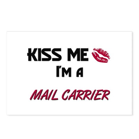Kiss Me I'm a MAIL CARRIER Postcards (Package of 8