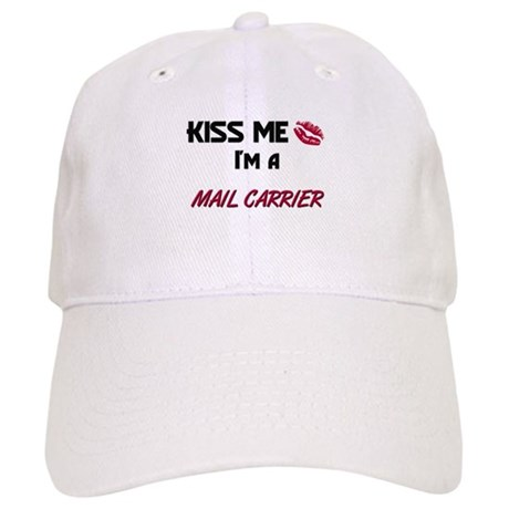 Kiss Me I'm a MAIL CARRIER Cap