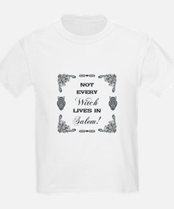 NOT EVERY WITCH... T-Shirt
