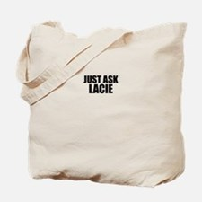 Just ask LACIE Tote Bag