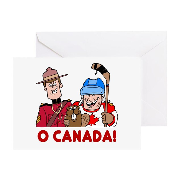 O Canada Greeting Card By Playtimeandparty
