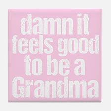 Damn Grandma Tile Coaster