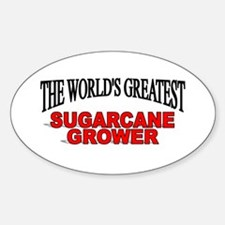 """The World's Greatest Sugarcane Grower"" Decal"