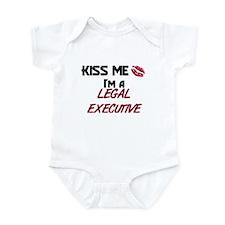 Kiss Me I'm a LEGAL EXECUTIVE Infant Bodysuit
