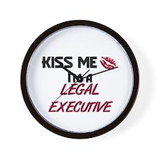Kiss Me I'm a LEGAL EXECUTIVE Wall Clock