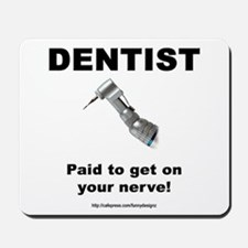 Dentist Mousepad