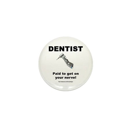 Dentist Mini Button
